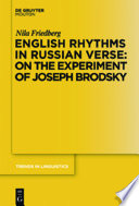English Rhythms In Russian Verse On The Experiment Of Joseph Brodsky book