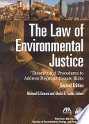 The Law of Environmental Justice