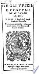 Degli ufizii e costumi de' Giovani libri IV.... Nuovamente corr. (etc.)
