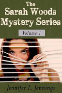 The Sarah Woods Mystery Series  Books 1 3