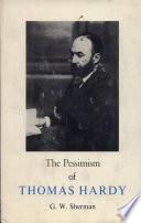 The Pessimism of Thomas Hardy