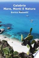 Calabria Mare  Monti E Natura