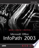 Microsoft Office Infopath 2003 Kick Start