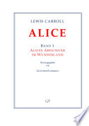 Lewis Carroll: ALICE. Band 1