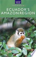 Ecuador s Amazon Region