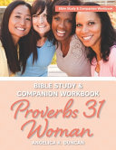 Proverbs 31 Woman Bible Study And Companion Workbook