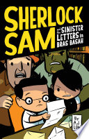 Sherlock Sam and the Sinister Letters in Bras Basah Book PDF
