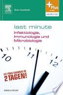 Last Minute Infektiologie  Immunologie und Mikrobiologie