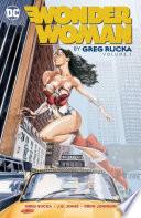 Wonder Woman By Greg Rucka Vol  1