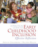 A Practical Guide to Early Childhood Inclusion