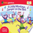 5 Little Monkeys Jumpin  on the Bed