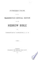 Introduction to the Massoretico critical Edition of the Hebrew Bible