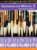 Grammar For Writing 2 Student Book With Proofwriter