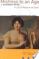 Mistress To An Age : madame de stael, revealing her courageous...