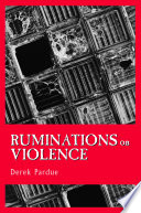 Ruminations on Violence