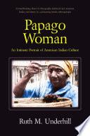 Papago Woman
