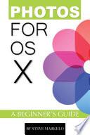 Photos For Os X A Beginner S Guide
