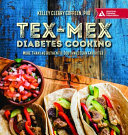 Tex Mex Diabetes Cooking