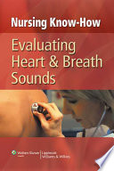 Evaluating Heart And Breath Sounds book