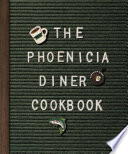 Book The Phoenicia Diner Cookbook