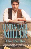 The Rustler  Mills   Boon M B   A Stone Creek Novel  Book 3