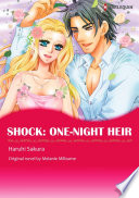 SHOCK: ONE-NIGHT HEIR : of the sabbatini family, a wealthy...