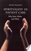 Spirituality In Patient Care : medical students, and residents to help identify...