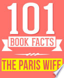 The Paris Wife   101 Amazingly True Facts You Didn t Know