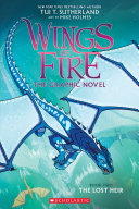 The Lost Heir (Wings of Fire Graphic Novel #2): A Graphix Book Book