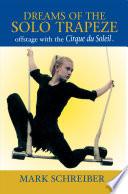 Dreams of the Solo Trapeze