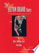The Elton Brand Story
