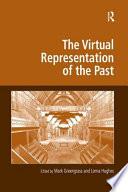 The Virtual Representation of the Past Book PDF