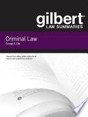 Gilbert Law Summaries on Criminal Law  18th