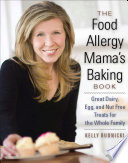The Food Allergy Mama S Baking Book