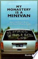 My Monastery Is a Minivan