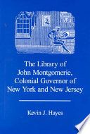 The Library of John Montgomerie  Colonial Governor of New York and New Jersey