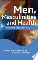Men, Masculinities and Health