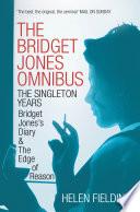 The Bridget Jones Omnibus  The Singleton Years
