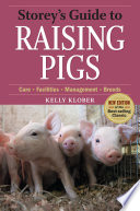 Storey s Guide to Raising Pigs  3rd Edition