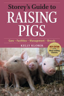 Storey's Guide to Raising Pigs, 3rd Edition