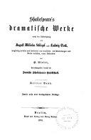 Shakespeare's dramatische Werke: König Heinrich der Sechste, zweiter Theil. König Heinrich der Sechste, dritter Theil. König Richard der Dritte
