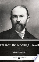 Far from the Madding Crowd by Thomas Hardy  Illustrated