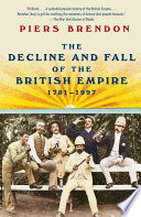 The Decline and Fall of the British Empire  1781 1997