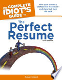The Complete Idiot s Guide to the Perfect Resume  5th Edition