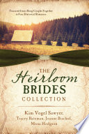 The Heirloom Brides Collection