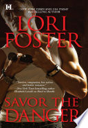 Savor the Danger  Mills   Boon M B   Edge of Honor  Book 3