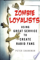 Zombie Loyalists With The Biggest Companies In The World To