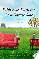 Faith Bass Darling s Last Garage Sale Book PDF
