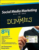 Social Media Marketing For Dummies : using this all-in-one guide! marketing your business through...