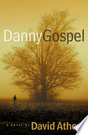 Danny Gospel Of A Wounded Soul Toward